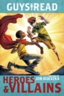 Guys Read: Heroes & Villains - Book