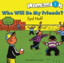 Who Will Be My Friends? - eAudiobook