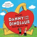 Danny and the Dinosaur: First Valentine's Day - Book
