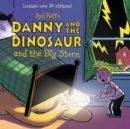 Danny and the Dinosaur and the Big Storm - Book