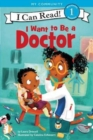 I Want to Be a Doctor - Book