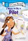 I Want to Be a Pilot - Book