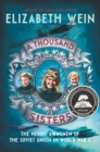 A Thousand Sisters : The Heroic Airwomen of the Soviet Union in World War II - eBook
