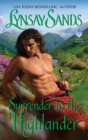 Surrender to the Highlander : Highland Brides - eBook