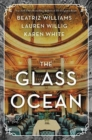The Glass Ocean : A Novel - Book