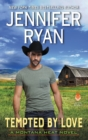 Tempted by Love : A Montana Heat Novel - eBook