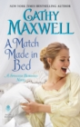 A Match Made in Bed : A Spinster Heiresses Novel - eBook