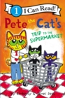 Pete the Cat's Trip to the Supermarket - Book