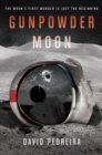 Gunpowder Moon - eBook