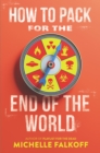 How to Pack for the End of the World - eBook
