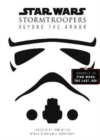 Star Wars Stormtroopers : Beyond the Armor - Book