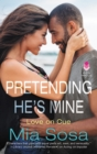 Pretending He's Mine - eBook