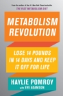 Metabolism Revolution : Lose 14 Pounds in 14 Days and Keep It Off for Life - eBook