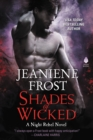 Shades of Wicked : A Night Rebel Novel - eBook