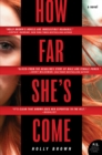 How Far She's Come : A Novel - eBook