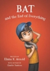 Bat and the End of Everything - Book