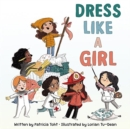 Dress Like a Girl - Book