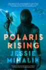 Polaris Rising : A Novel - eBook