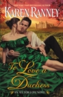 To Love a Duchess : An All for Love Novel - eBook