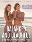 Tone It Up: Balanced and Beautiful : 5-Day Reset for Your Body, Mind, and Spirit - eBook