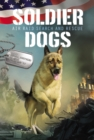 Soldier Dogs #1: Air Raid Search and Rescue - eBook