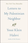 Letters to My Palestinian Neighbor - Book