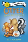 Otter: What Pet Is Best? - Book