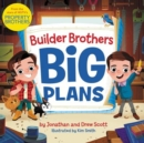 Builder Brothers: Big Plans - Book
