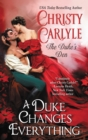 A Duke Changes Everything : The Duke's Den - eBook