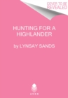 Hunting for a Highlander : Highland Brides - Book