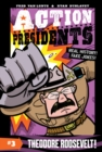 Action Presidents #3: Theodore Roosevelt! - Book
