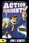 Action Presidents #4: John F. Kennedy! - Book