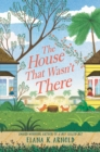 The House That Wasn't There - Book