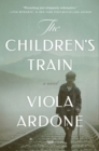 The Children's Train : A Novel - eBook