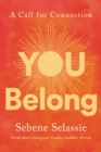 You Belong : A Call for Connection - eBook