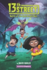 13th Street #1: Battle of the Bad-Breath Bats - eBook