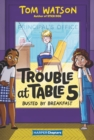 Trouble at Table 5 #2: Busted by Breakfast - eBook
