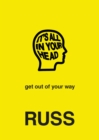 IT'S ALL IN YOUR HEAD - eBook