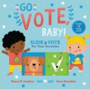 Go Vote, Baby! - Book