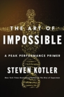 The Art of Impossible : A Peak Performance Primer - eBook