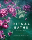 Ritual Baths : Be Your Own Healer - eBook