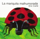 La mariquita malhumorada : The Grouchy Ladybug (Spanish edition) - Book