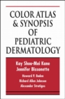 Color Atlas & Synopsis of Pediatric Dermatology - Book