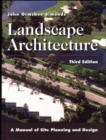 Landscape Architecture: A Manual of Site Planning and Design - Book