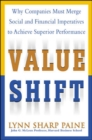 Value Shift: Why Companies Must Merge Social and Financial Imperatives to Achieve Superior Performance - eBook