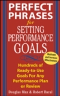 Perfect Phrases for Setting Performance Goals - Book