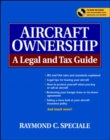Aircraft Ownership : A Legal and Tax Guide - eBook