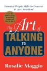 The Art of Talking to Anyone: Essential People Skills for Success in Any Situation - Book