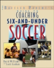 The Baffled Parent's Guide to Coaching 6-and-Under Soccer - Book