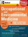 Occupational and Environmental Medicine Review: Pearls of Wisdom - Book